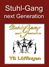 Stuhl-Gang next Generation